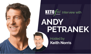 Keto f(x)™ Interview with Andy Petranek