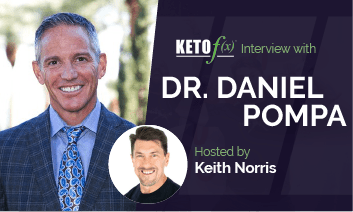 Keto f(x)™ Interview with Daniel Pompa