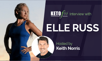 Keto f(x)™ Interview with Elle Russ