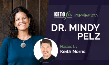 Keto f(x)™ Interview with Mindy Pelz