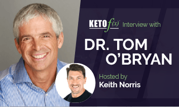 Keto f(x)™ Interview with Tom O_Bryan