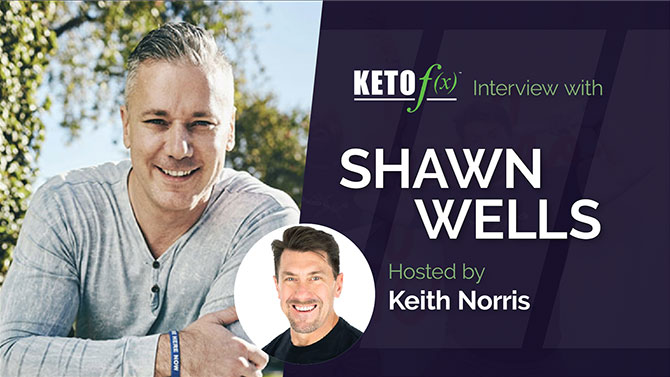 Shawn Wells Interview on Keto f(x)