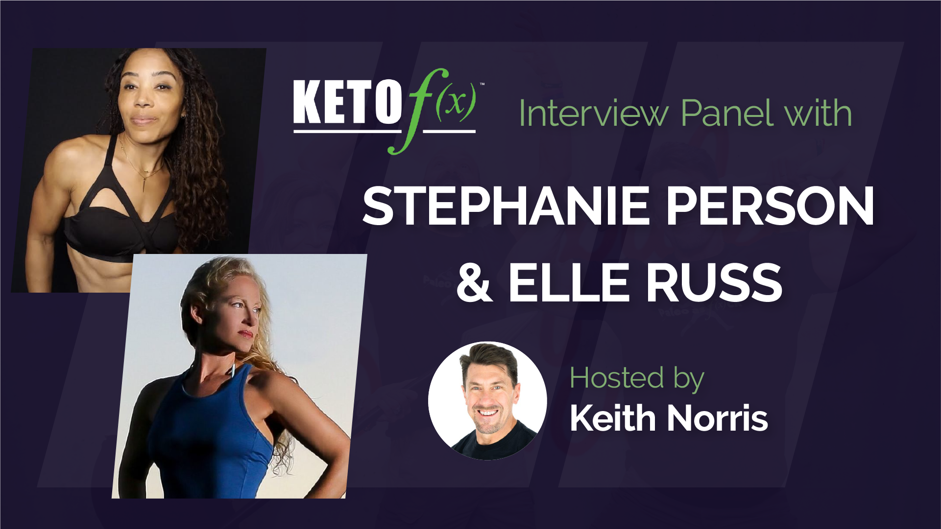 Keto f(x)™ Masterclass with Stephanie Person and Elle Russ